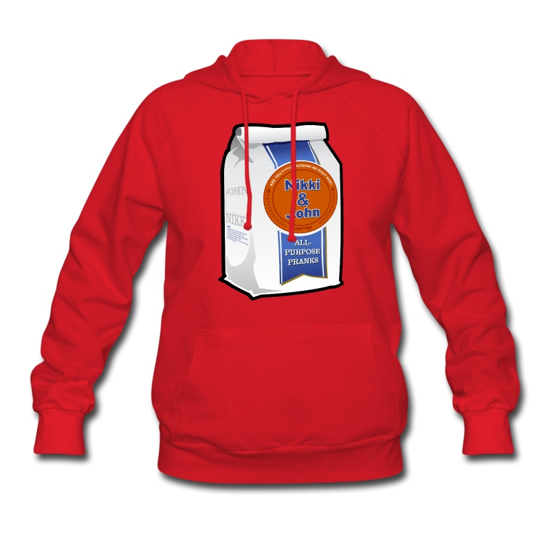 Women's Hoodie - N&J are known for their flour pranks. This design was made as a tribute to that. Click on the picture, the flour bag reads: Nikki and John all purpose pranks Sport this design and stay warm and comfortable while doing it!