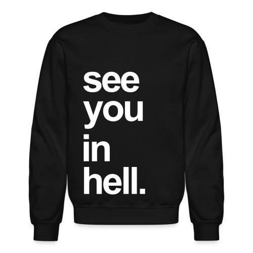 SIYH Crew [White text] - Crewneck Sweatshirt