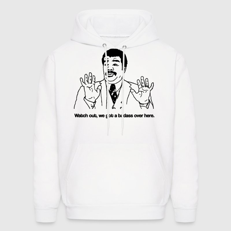 watch out we got a badass over here t shirt hoodie. Black Bedroom Furniture Sets. Home Design Ideas
