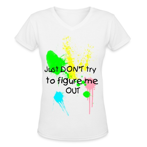 Just dont try to figure me out.eps. - Women's V-Neck T-Shirt