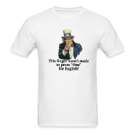 T-Shirts ~ Men's T-Shirt ~ This finger wasn't made to press