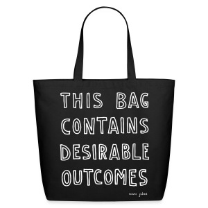This bag contains desirable outcomes - tote bag - Eco-Friendly Cotton Tote
