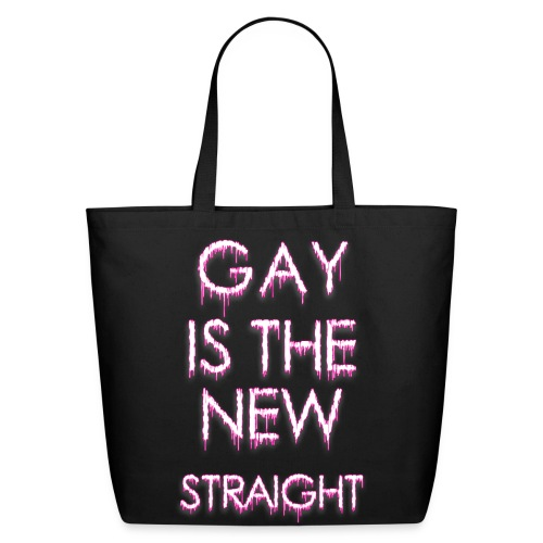 GAY IS THE NEW STRAIGHT - Tote bag - Eco-Friendly Cotton Tote