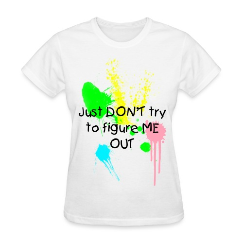 dont try to figure me out.eps.  - Women's T-Shirt
