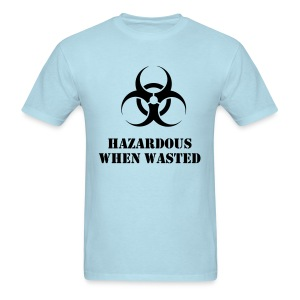 Hazardous when wasted rave t-shirt - Men's T-Shirt