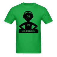 T-Shirts ~ Men's T-Shirt ~ DJ in Da House rave t-shirt