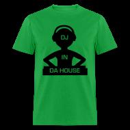 T-Shirts ~ Men's T-Shirt ~ DJ in Da House rave t-shirt