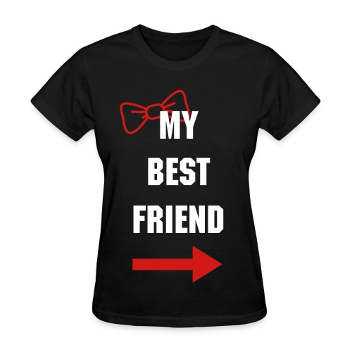 My Best Friend - Women's T-Shirt