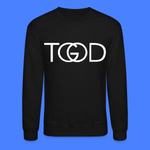 TGOD Long Sleeve Shirts - stayflyclothing.com - Crewneck Sweatshirt
