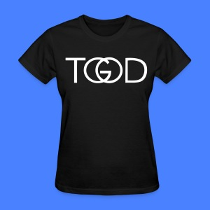 TGOD T-Shirts - stayflyclothing.com Women's - Women's T-Shirt
