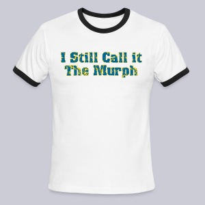 I Still Call it the Murph - Men's Ringer T-Shirt