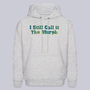 I Still Call it the Murph - Men's Hoodie