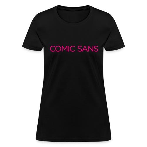Comic irony in women's neon disco pink - Women's T-Shirt