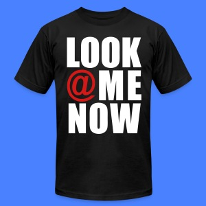 Look At Me Now - stayflyclothing.com T-Shirts - Men's T-Shirt by American Apparel