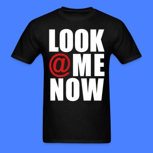 Look At Me Now - stayflyclothing.com T-Shirts - Men's T-Shirt