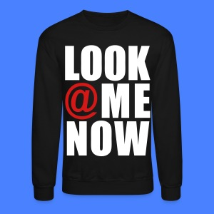 Look At Me Now - stayflyclothing.com Long Sleeve Shirts - Crewneck Sweatshirt