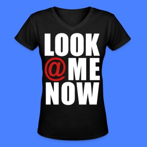 Look At Me Now - stayflyclothing.com Women's T-Shirts - Women's V-Neck T-Shirt
