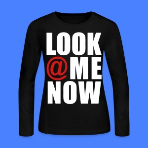 Look At Me Now - stayflyclothing.com Long Sleeve Shirts - Women's Long Sleeve Jersey T-Shirt