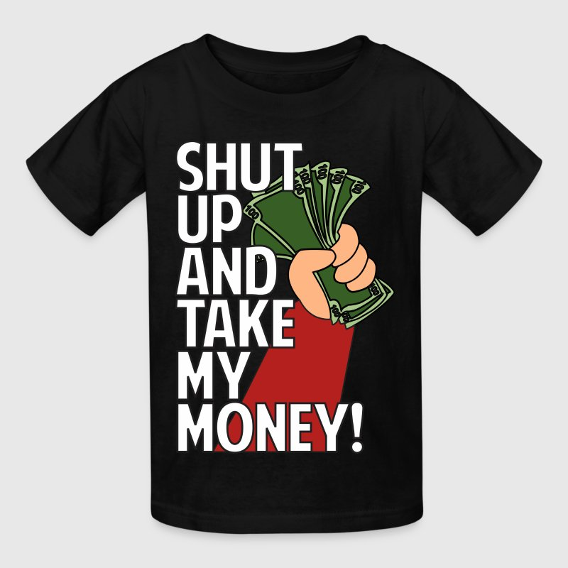 Shut up and take my money t shirt spreadshirt for How to make a shirt with money