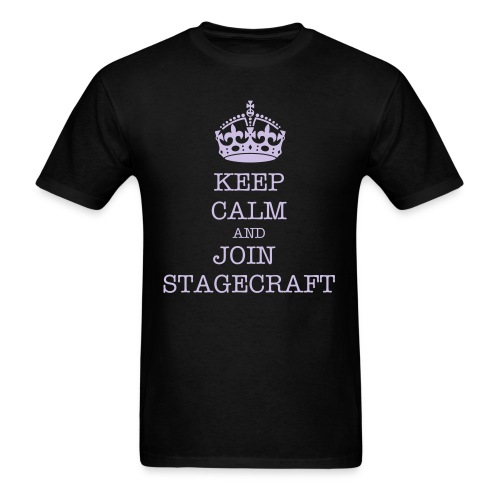 Keep Calm and Join Stagecraft - Men's T-Shirt