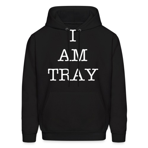 I AM TRAY - Men's Hoodie