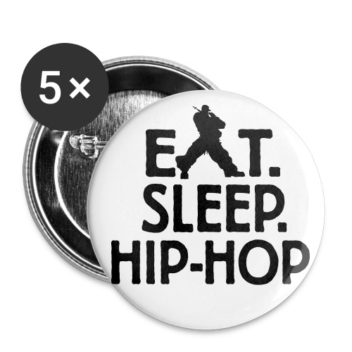 Eat Sleep HIP-HOP - Small Buttons