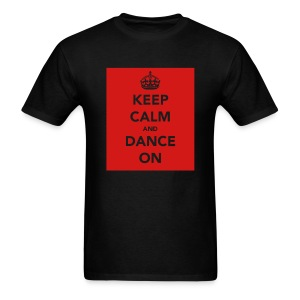 Keep Calm & Dance on - Men's T-Shirt