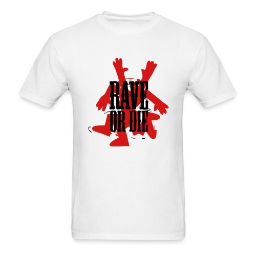 Rave or Die t-shirt featuring a dance man - Men's T-Shirt
