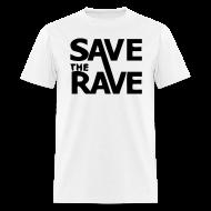 T-Shirts ~ Men's T-Shirt ~ Save the Rave
