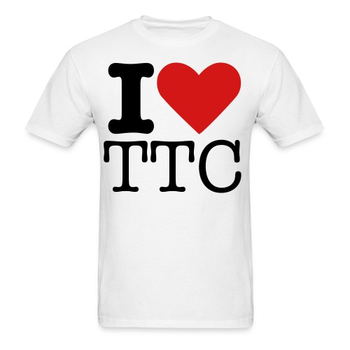 I Love TTC Shirt - Men's T-Shirt