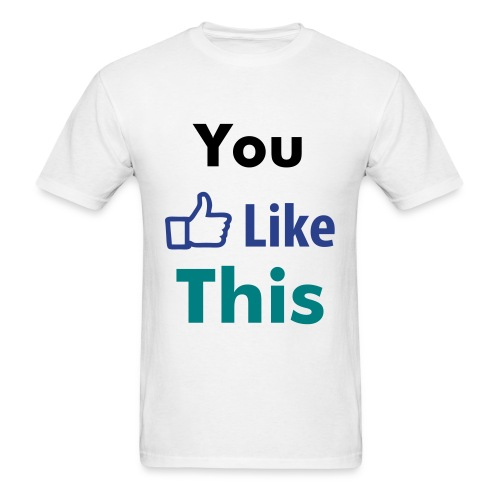 You Like This- White/Black/Blue - Men's T-Shirt