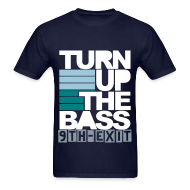 T-Shirts ~ Men's T-Shirt ~ Turn Up The Bass