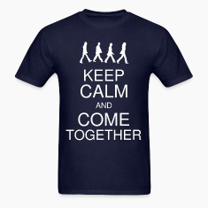 Keep Calm and Come Together Men's