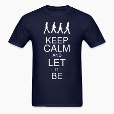 Keep Calm and Let it Be Men's