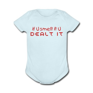 If U smelt it... - Short Sleeve Baby Bodysuit