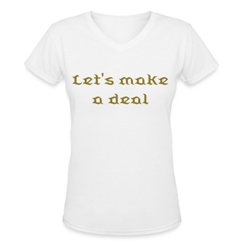 Rumple Let's Make A Deal V-neck - Women's V-Neck T-Shirt