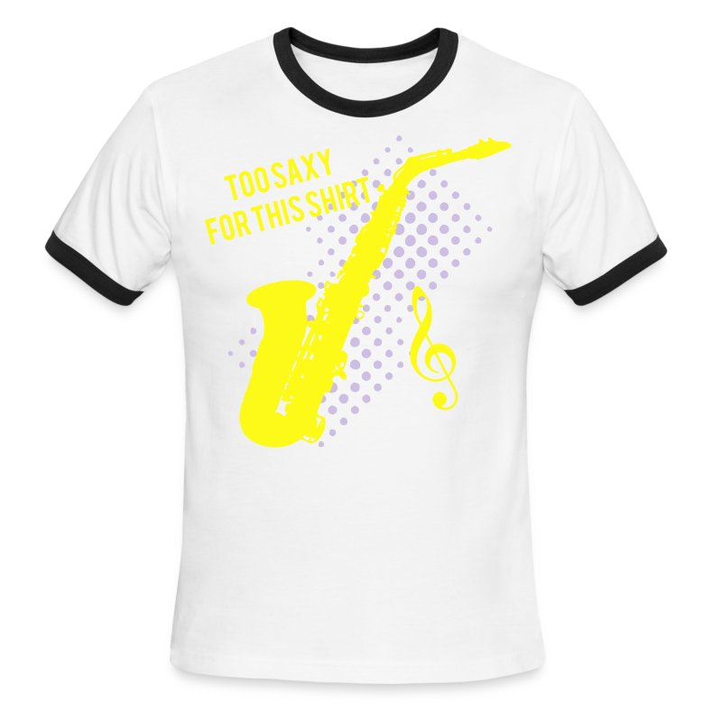 Sexy Saxophone player -Too Saxy for this shirt Men's Heavyweight  - Men's Ringer T-Shirt