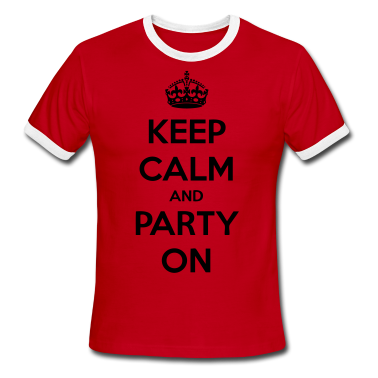 Keep Calm And Party On - stayflyclothing.com T-Shirts