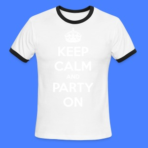 Keep Calm And Party On T-Shirts - stayflyclothing.com - Men's Ringer T-Shirt