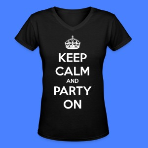 Keep Calm And Party On Women's T-Shirts - stayflyclothing.com - Women's V-Neck T-Shirt