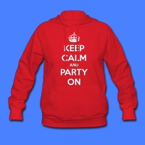 Keep Calm And Party On Hoodies - stayflyclothing.com - Women's Hoodie