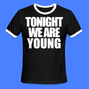 Tonight We Are Young T-Shirts - stayflyclothing.com - Men's Ringer T-Shirt