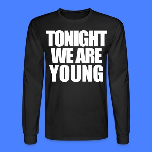 Tonight We Are Young Long Sleeve Shirts - stayflyclothing.com - Men's Long Sleeve T-Shirt