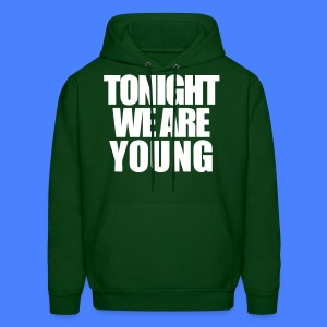 Tonight We Are Young Hoodies - stayflyclothing.com - Men's Hoodie