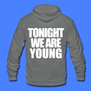 Tonight We Are Young Zip Hoodies/Jackets - stayflyclothing.com - Unisex Fleece Zip Hoodie by American Apparel