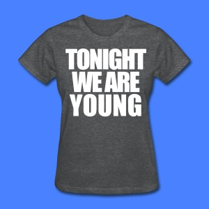 Tonight We Are Young Women's T-Shirts - stayflyclothing.com - Women's T-Shirt