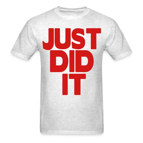 Did it Tee - Men's T-Shirt