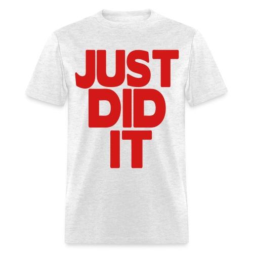 Did it Tee - Men's T-Shirt