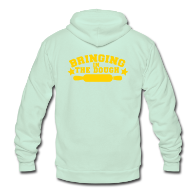 BRINGING IN THE DOUGH baking humour shirt Zip Hoodies/Jackets