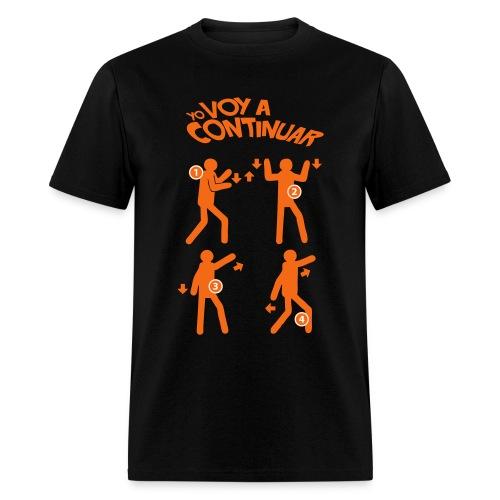 Yo Voy a Continuar T-Shirt - Men's T-Shirt